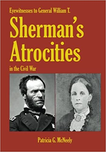 Eyewitnesses to general wt shermans atrocities in the civil war eyewitnesses to general wt shermans atrocities in the civil war patricia g mcneely 9781539484103 amazon books fandeluxe Choice Image
