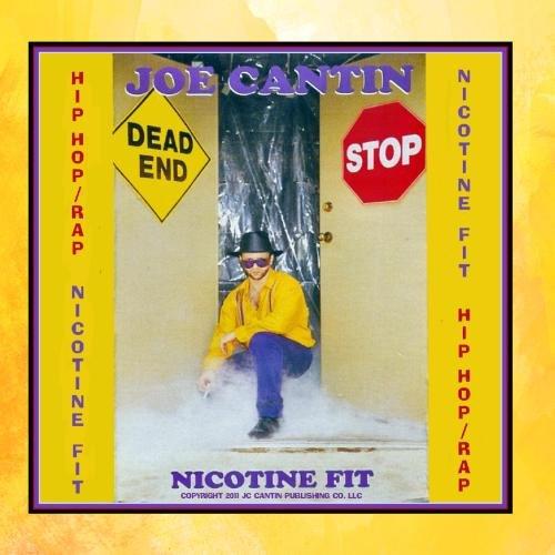 Nicotine Fit (Hip Hop Rap) - Single