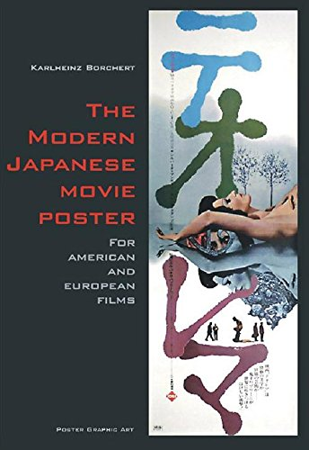 The Modern Japanese Movie Poster  For American And European Films