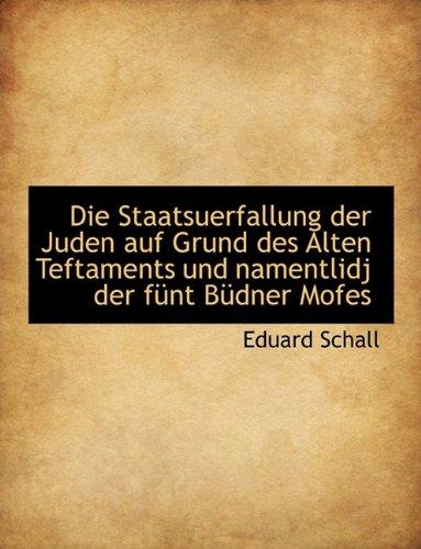 die-staatsuerfallung-der-juden-auf-grund-des-alten-teftaments-und-namentlidj-der-funt-budner-mofes-g