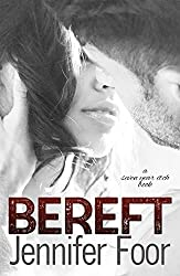 Bereft (Seven Year itch Book 2)