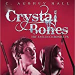 Crystal Bones | C. Aubrey Hall