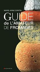 Guide de l'amateur de fromages
