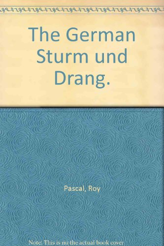 The German Sturm und Drang