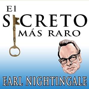 El Secreto Mas Raro [The Strangest Secret] Audiobook