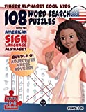 108 Word Search Puzzles with The American Sign Language Alphabet: Bundle 01 (Finger Alphabet Cool KIDS) (Volume 4)