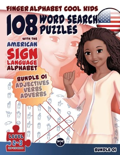108 Word Search Puzzles with The American Sign Language Alphabet: Bundle 01 (Finger Alphabet Cool KIDS) (Volume 4) by Ingramcontent