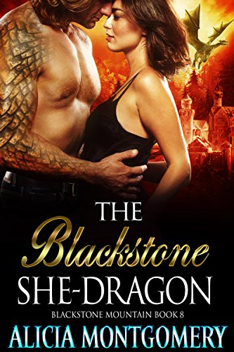 The Blackstone She-Dragon: Blackstone Mountain Book 8