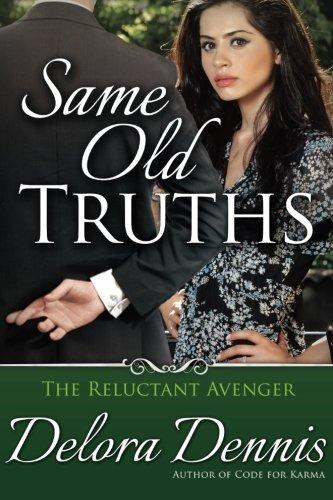 Download Same Old Truths (The Reluctant Avenger) (Volume 2) pdf epub