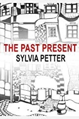 The Past Present Kindle Edition