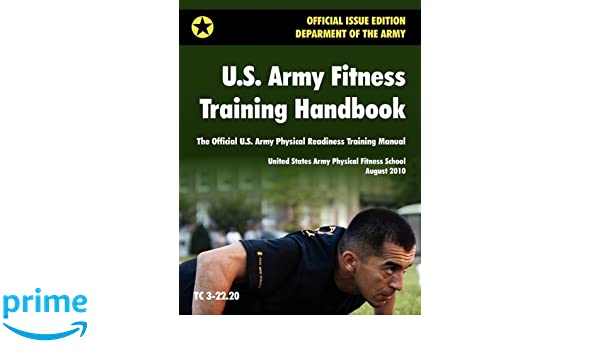 US Army Fitness Training Handbook The Official US Army - United states physical