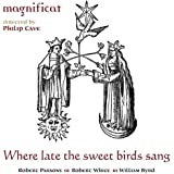 Where Late the Sweet Birds Sang (SACD - Plays on all CD players)