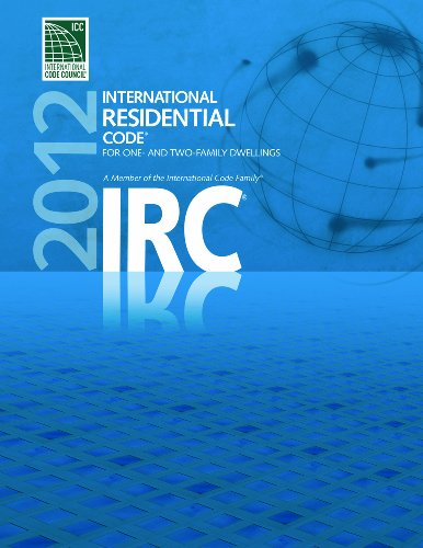 2012 International Residential Code for One- and Two- Family Dwellings (International Code Council Series) by Brand: ICC (distributed by Cengage Learning)