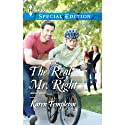 The Real Mr. Right Audiobook by Karen Templeton Narrated by Tavia Gilbert