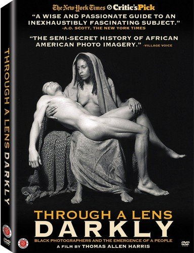 DVD : Robin Kelly - Through A Lens Darkly: Black Photographers And The Emergence Of A People (DVD)