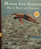 img - for Making Life Choices: Health Skills and Concepts Revised Edition by Sizer (1997-05-03) book / textbook / text book