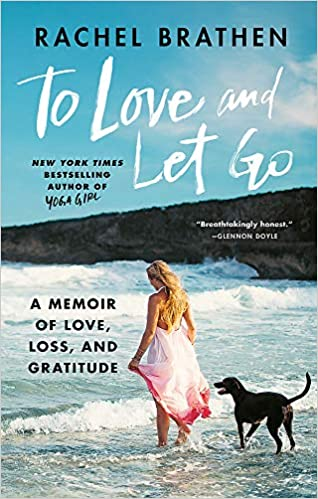 Amazon Fr To Love And Let Go A Memoir Of Love Loss And