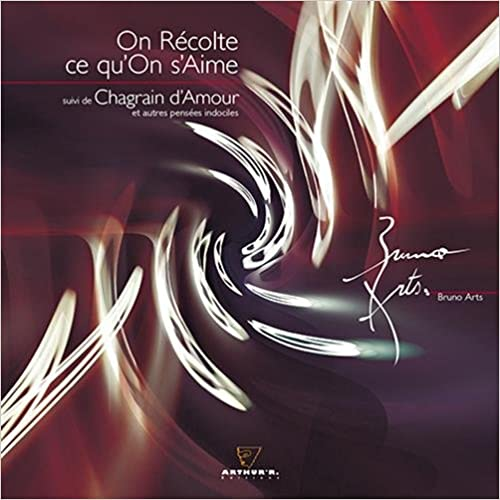 Livre On récolte ce qu'on s'aime : Suivi de Chagrain d'amour pdf ebook