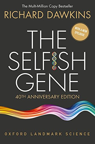 40th Anniversary Collection (The Selfish Gene: 40th Anniversary Edition (Oxford Landmark Science))