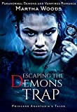 Download Escaping the Demon's Trap: Paranormal Demon and Vampires Romance (Princess Anastasia's Tales Book 1) in PDF ePUB Free Online