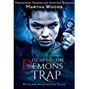 Escaping the Demon's Trap: Paranormal Demon and Vampires Romance (Princess Anastasia's Tales Book 1)