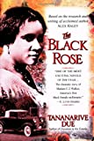 Front cover for the book The Black Rose by Tananarive Due