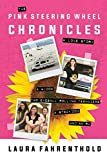#7: The Pink Steering Wheel Chronicles: A Love Story