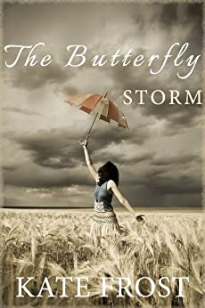 The Butterfly Storm by [Frost, Kate]