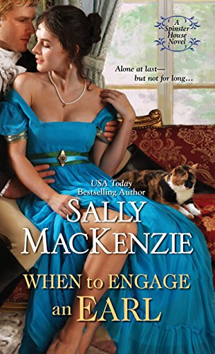 When to Engage an Earl (Spinster House Book 3)