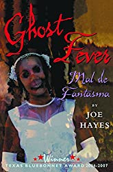 Ghost Fever/Mal de Fantasma (English and Spanish Edition)
