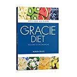 The Gracie Diet - Revised Edition