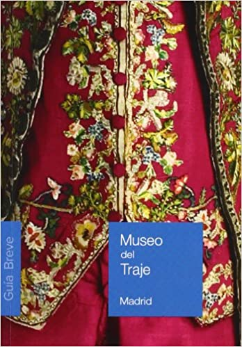 Museo del traje: guía breve: Ministerio de Cultura ...