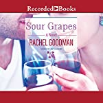 Sour Grapes | Rachel Goodman