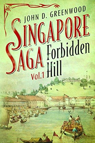 Forbidden Hill (Singapore Saga)