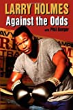 Larry Holmes, Larry Holmes and Phil Berger, 031218736X