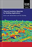 Thermal Insulation Materials for Building Applications