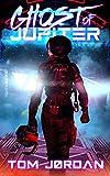 Ghost of Jupiter (Jade Saito - Action Sci-Fi Series Book 1)