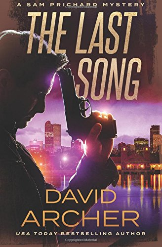 The Last Song - A Sam Prichard Mystery (Volume 9)