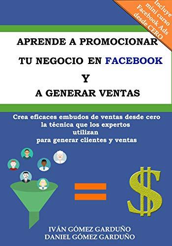 Aprende a Promocionar Tu Negocio en Facebook y Generar Ventas