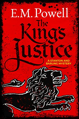 The King's Justice (A Stanton and Barling Mystery Book 1) ()