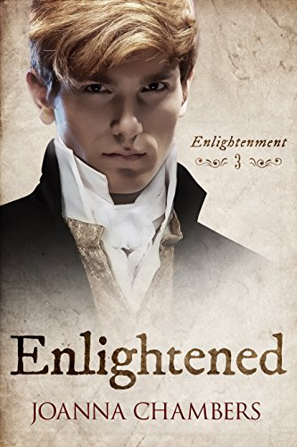 Enlightened (Enlightenment Book 3) by Joanna Chambers