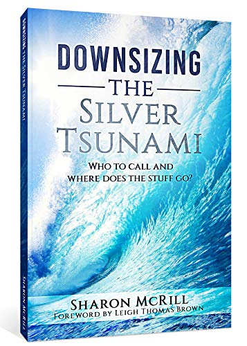 Pdf Fitness Downsizing the Silver Tsunami: Who to Call and Where Does the Stuff Go?