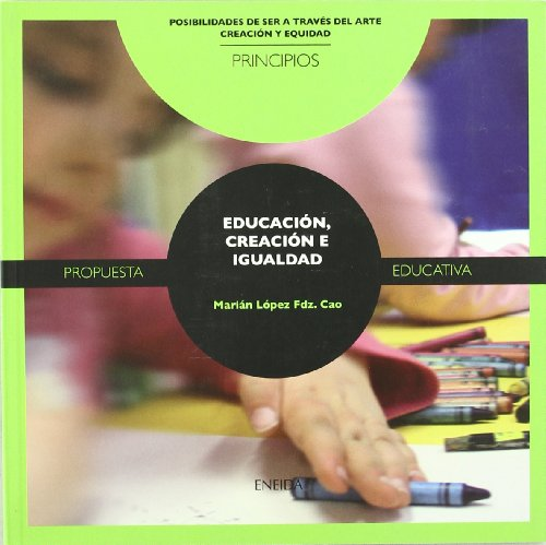 Descargar Libro Educacion, Creacion E Igualdad Marisa Elorriaga Acedo