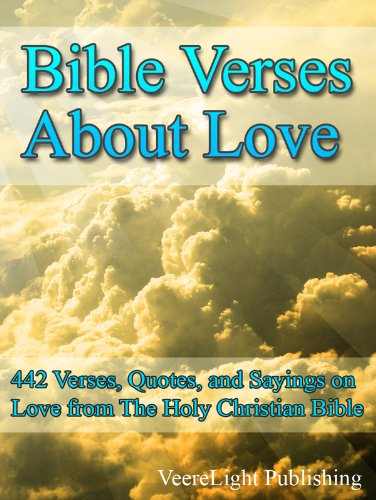 Bible Love Quotes Beauteous Bible Verses About Love 48 Verses Quotes And Sayings On The
