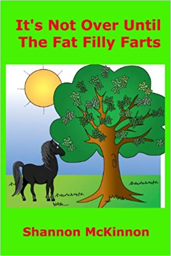Download It's Not Over Until The Fat Filly Farts PDF, azw (Kindle)