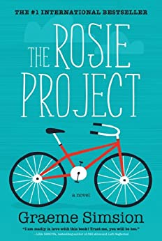 The Rosie Project: A Novel by [Simsion, Graeme]