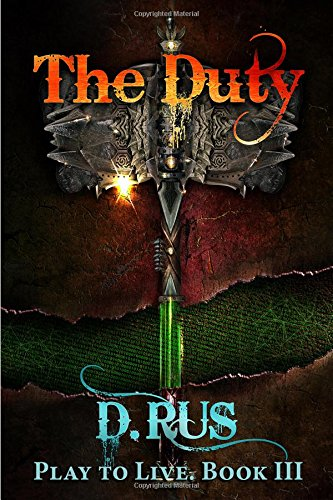 The Duty (Play to Live)
