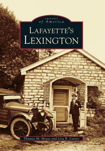 Lexington, Lafayette's (KY) (Images of America) by Thomas M. House - Lexington Malls Ky