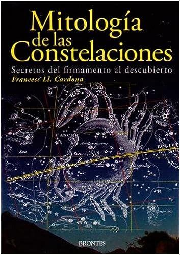 Mitología de las constelaciones: Amazon.es: Francisco Luis Cardona Castro: Libros