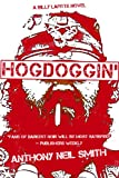 Front cover for the book Hogdoggin' by Anthony Neil Smith